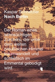 Kaspar-Schnetzler-Nach-Berlin_small