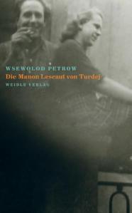 Petrow, Manon Lescaut