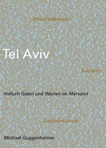 edition clandestin, Guggenheimer, Tel Aviv