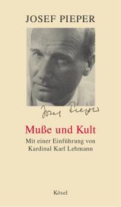 Musse und Kult von Josef Pieper