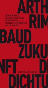 Rimbaud, Zukunft der Dichtung