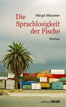 Moessmer_Die_Sprachlosigkeit_der_Fische_Cover_2D-57a664c5