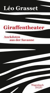 grasset-giraffentheater