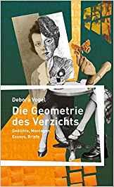 2016 Debora Vogel: Die Geometrie des Verzichts (Arco Verlag)