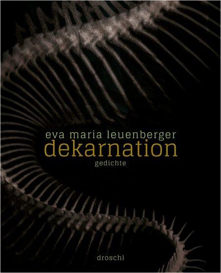 Hotlist 19 Vorauswahl Eva Maria Leuenberger Dekarnation